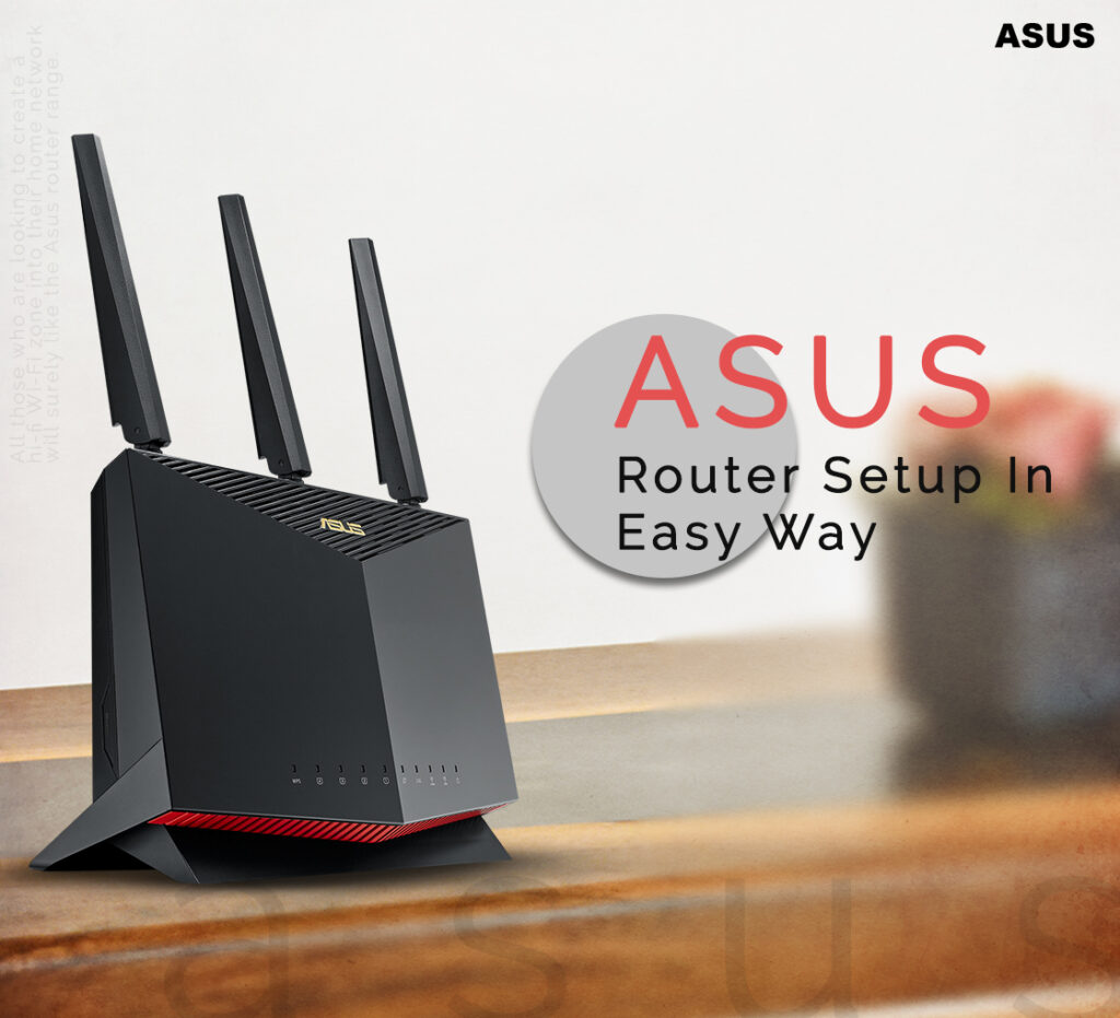 Asus Router Setup In Easy Way